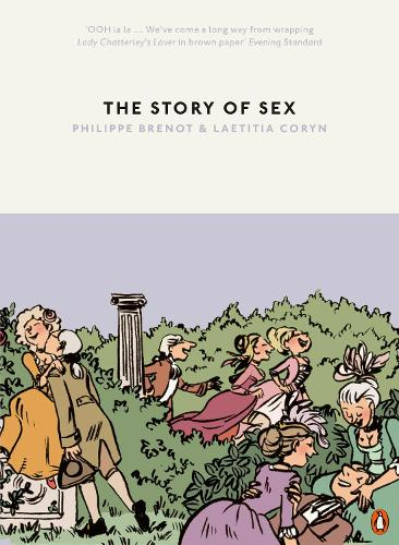 The Story of Sex: From Apes to Robots (Paperback)