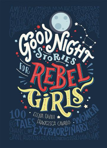 Good Night Stories for Rebel Girls (Hardback)