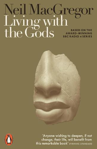 Living with the Gods: On Beliefs and Peoples (Paperback)