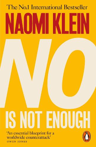 No Is Not Enough: Defeating the New Shock Politics (Paperback)