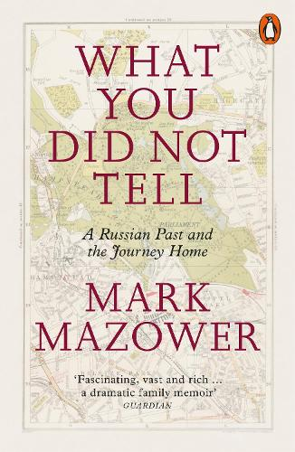What You Did Not Tell: A Russian Past and the Journey Home (Paperback)