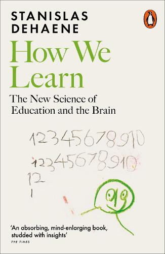 How We Learn: The New Science of Education and the Brain (Paperback)