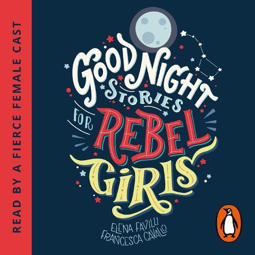 Good Night Stories for Rebel Girls (CD-Audio)