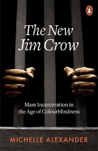 The New Jim Crow by Michelle Alexander | Waterstones