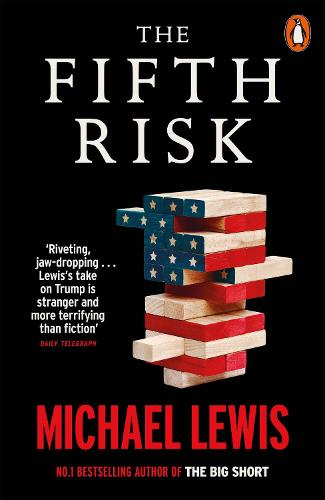 The Fifth Risk: Undoing Democracy (Paperback)