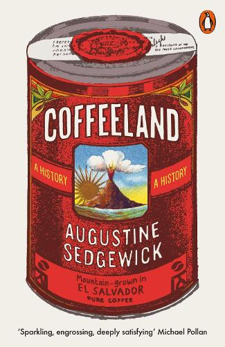 Coffeeland: A History (Paperback)