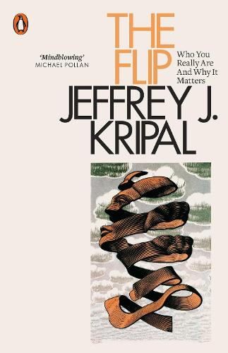 The Flip: Who You Really Are and Why It Matters (Paperback)
