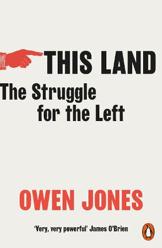 This Land: The Struggle for the Left (Paperback)