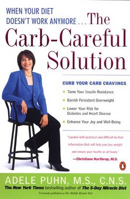 The Carb-careful Solution: When Your Diet Doesn't Work Anymore.... (Paperback)