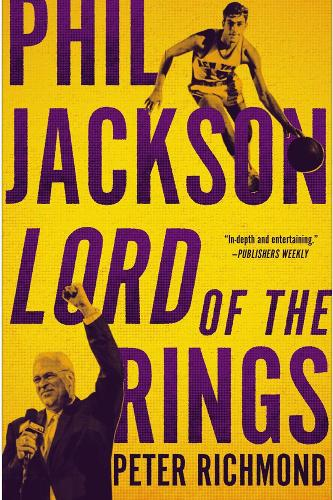 Phil Jackson: Lord Of The Rings (Paperback)