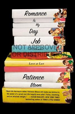 Romance Is My Day Job: A Memoir of Finding Love at Last (Paperback)