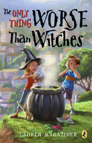 The Only Thing Worse Than Witches (Hardback)