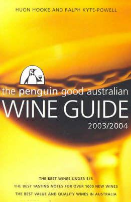 The Penguin Good Australian Wine Guide 2003-2004 (Paperback)