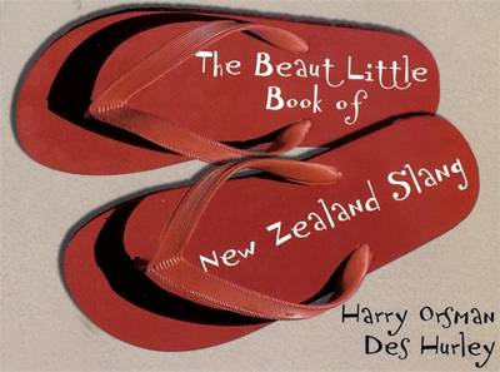 The Beaut Little Book Of New Zealand Slang (Paperback)