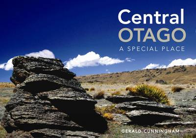 Central Otago: A Special Place (Paperback)