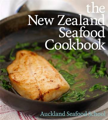 The New Zealand Seafood Cookbook (Paperback)
