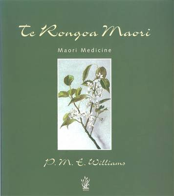 Te Rongoa Maori Medicine (Paperback)