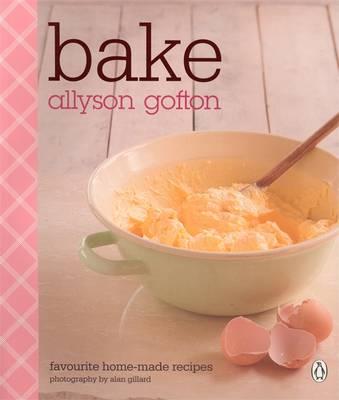 Bake: Favourite Home-made Recipes (Paperback)