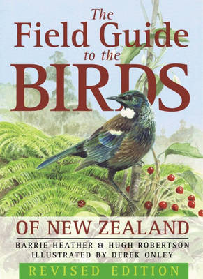The Field Guide to the Birds of New Zealand (Paperback)