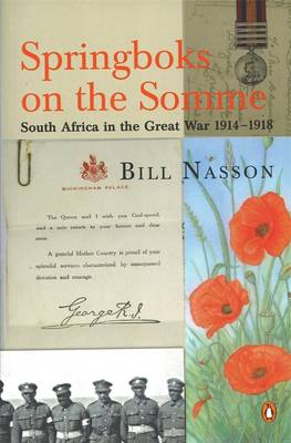 Springboks on the Somme: South Africa in the Great War, 1914-1918 (Paperback)