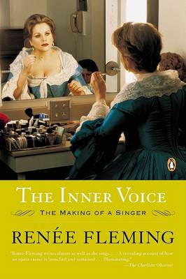 The Inner Voice: The Making of a Singer (Paperback)
