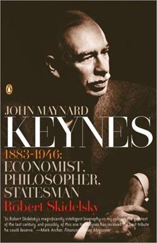 John Maynard Keynes: 1883-1946: Economist, Philosopher, Statesman (Paperback)