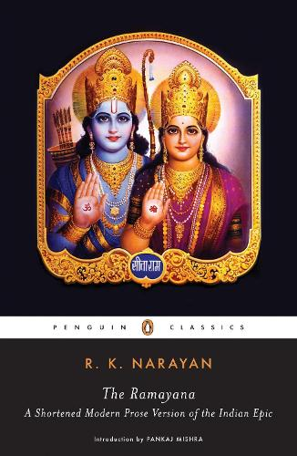 The Ramayana: A Shortened Modern Prose Version Of The Indian Epic (Paperback)
