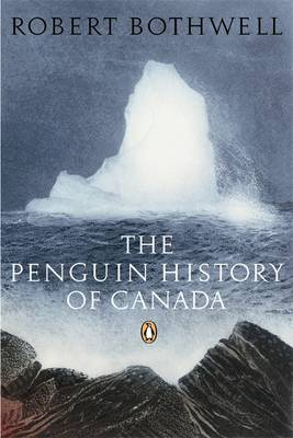 The Penguin History of Canada (Paperback)