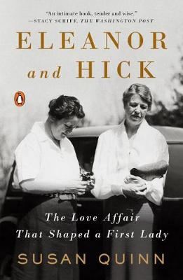 Eleanor And Hick: The Love Affair That Shaped a First Lady (Paperback)