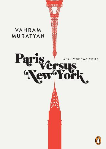 Paris Versus New York: A Tally of Two Cities (Hardback)