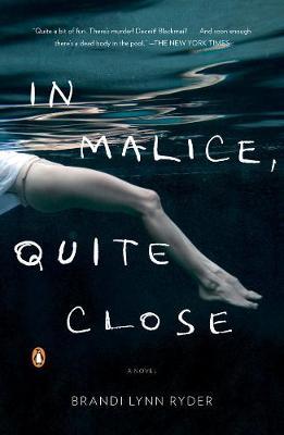 In Malice, Quite Close: A Novel (Paperback)