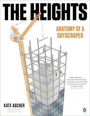 The Heights: Anatomy of a Skyscraper (Paperback)