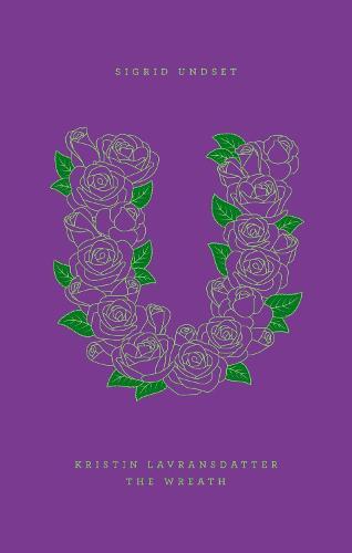 Kristin Lavransdatter: The Wreath (Hardback)