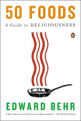 50 Foods: A Guide to Deliciousness (Paperback)