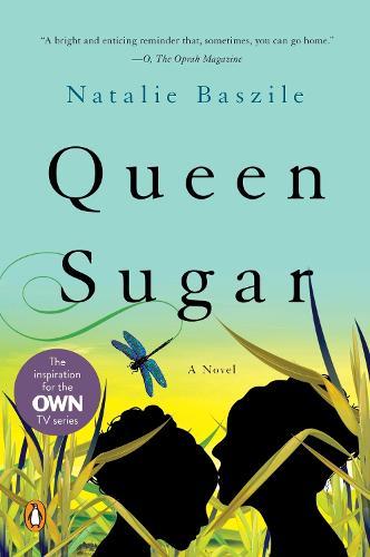 Queen Sugar: A Novel (Paperback)