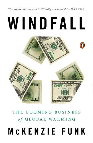 Windfall: The Booming Business of Global Warming (Paperback)