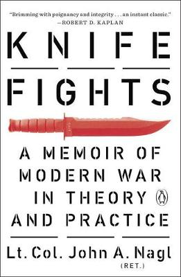 Knife Fights: A Memoir of Modern War in Theory and Practice (Paperback)