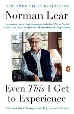 Even This I Get To Experience (Paperback)