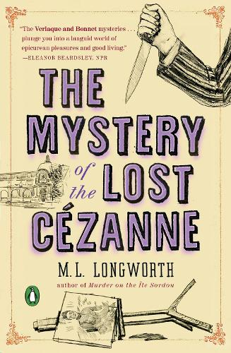 The Mystery Of The Lost Cezanne: A Verlaque and Bonnet Mystery (Paperback)