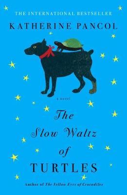 The Slow Waltz Of Turtles: A Novel (Paperback)