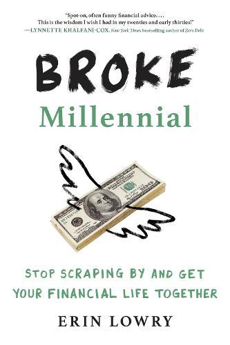 Broke Millennial (Paperback)