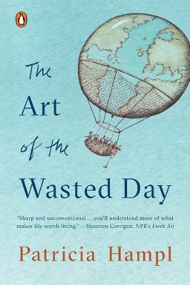 The Art Of The Wasted Day (Paperback)