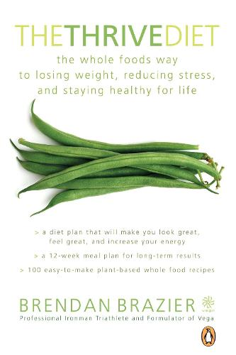 The Thrive Diet: 10th Anniversary Edition (Paperback)