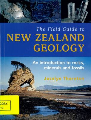 The Field Guide To New Zealand Geology, (Paperback)