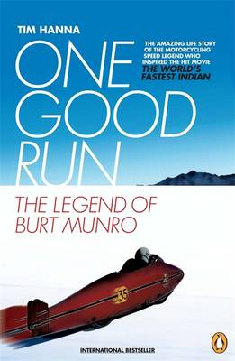 One Good Run: The Legend of Burt Munro (Paperback)