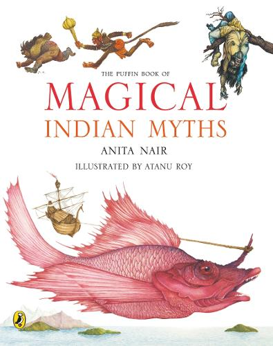 The Puffin Book of Magical Indian Myths (Paperback)
