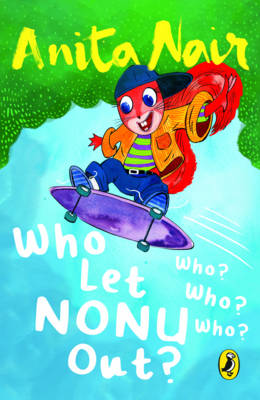 Who Let Nonu Out?: Who? Who? Who? (Paperback)