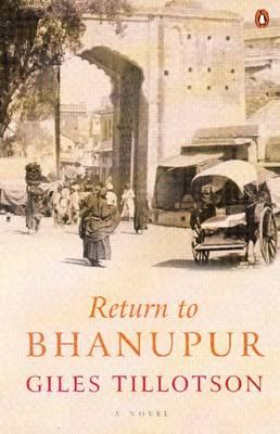 Return To Bhanupur (Paperback)