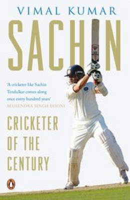 Sachin: Cricketer Of The Century (Paperback)