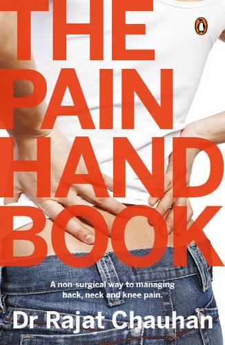The Pain Handbook: A Non-Surgical Way to Managing Back, Neck and Knee Pain (Paperback)